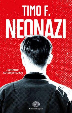 Neonazi-Timo-F.-Einaudi-Ragazzi-9788866564577
